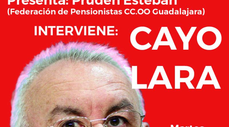 Cartel Acto con Cayo Lara sobre Pensiones